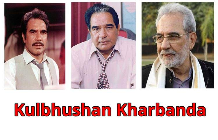Kulbhushan Kharbanda Biography