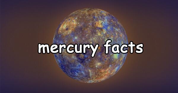 Facts on mercury, बुध ग्रह के बारे में तथ्य
