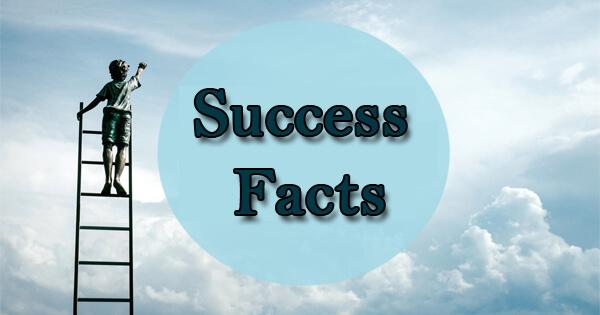 Facts on success, सफलता पर तथ्य