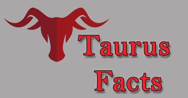 Facts on Taurus, वृषभ पर तथ्य