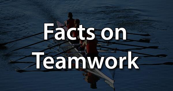 Facts on Teamwork, टीम वर्क पर तथ्य