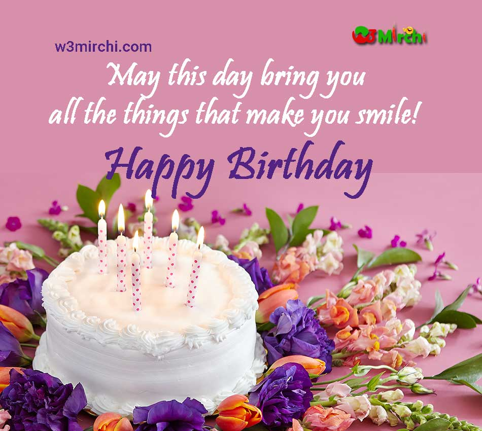 Happy Bday Quotes May this day bring you all the things Happy Bday Quotes