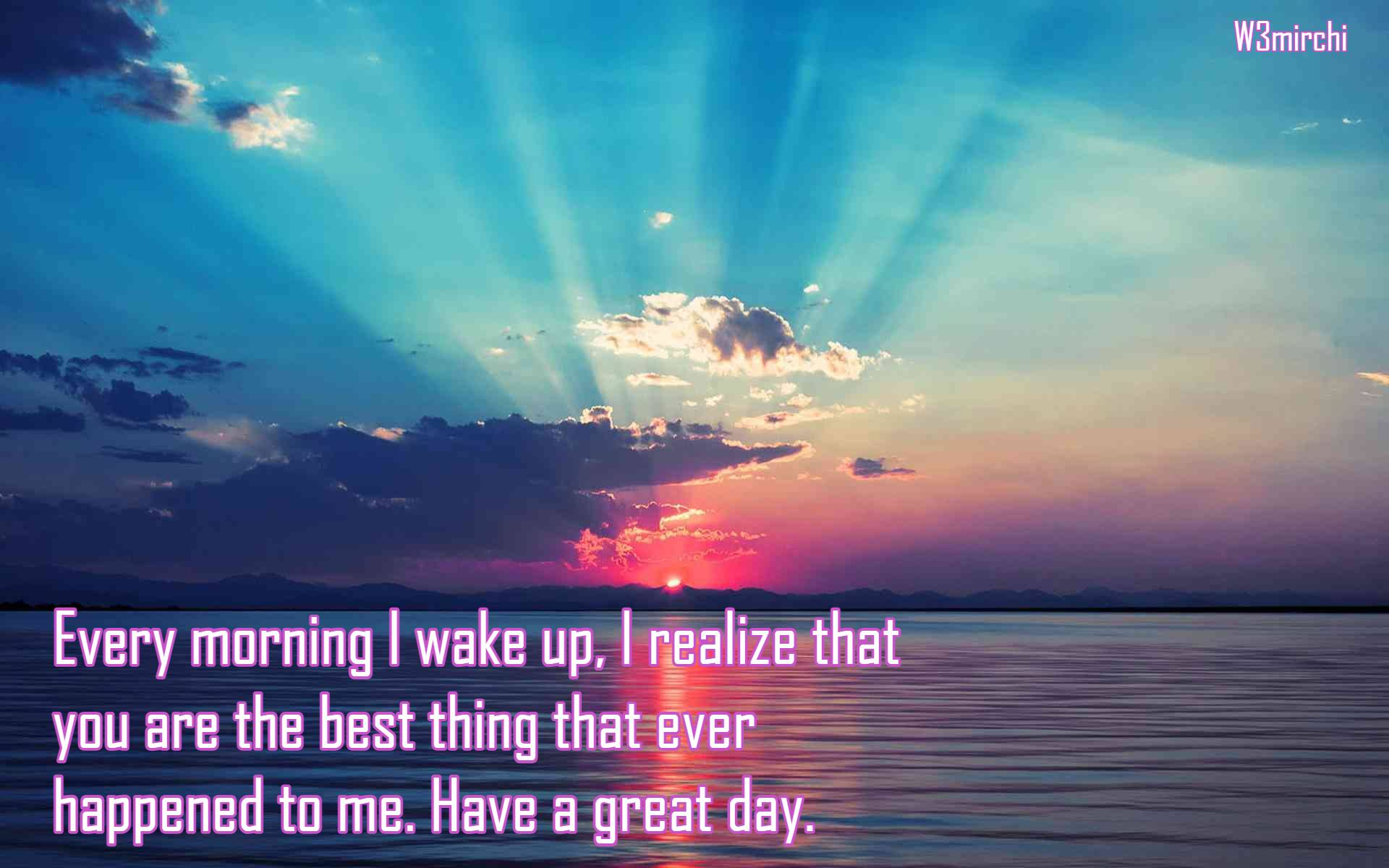 Have a great day Good Morning