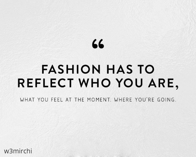 Fashion Quotes फैशन पर कोट्स