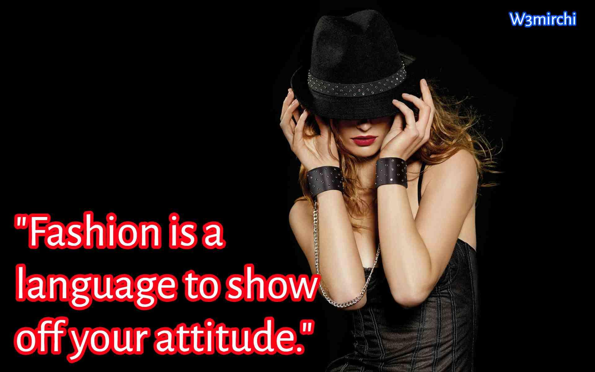 """Fashion is a language"