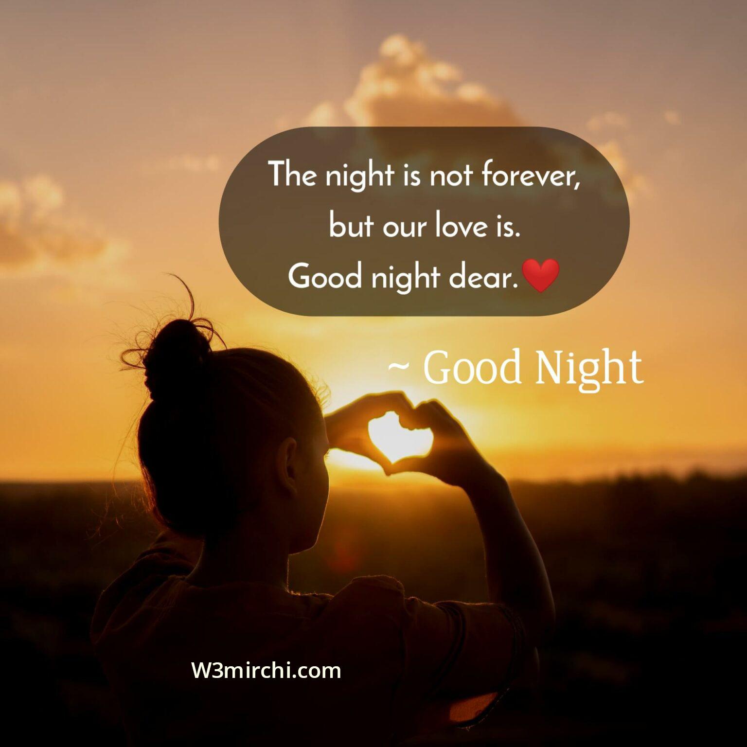 Good night dear.❤