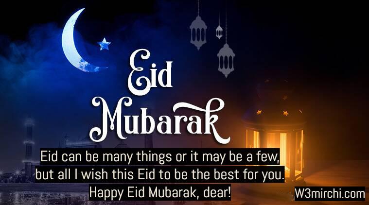 Happy Eid Mubarak, dear!