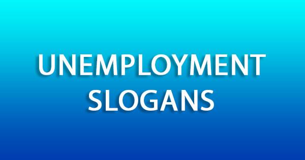 Unemployment Slogans | बेरोजगारी नारे