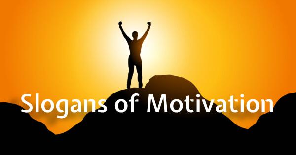 Slogans of Motivation