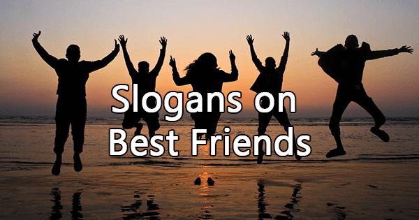 Slogans on best friends