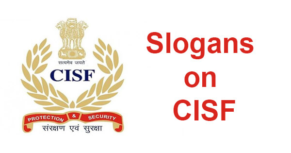 Slogans on CISF