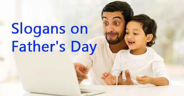 Slogans on fathers day
