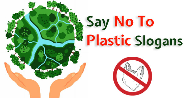 Slogans On No Plastic Say To