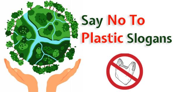 slogans on no plastic say no to plastic plasti